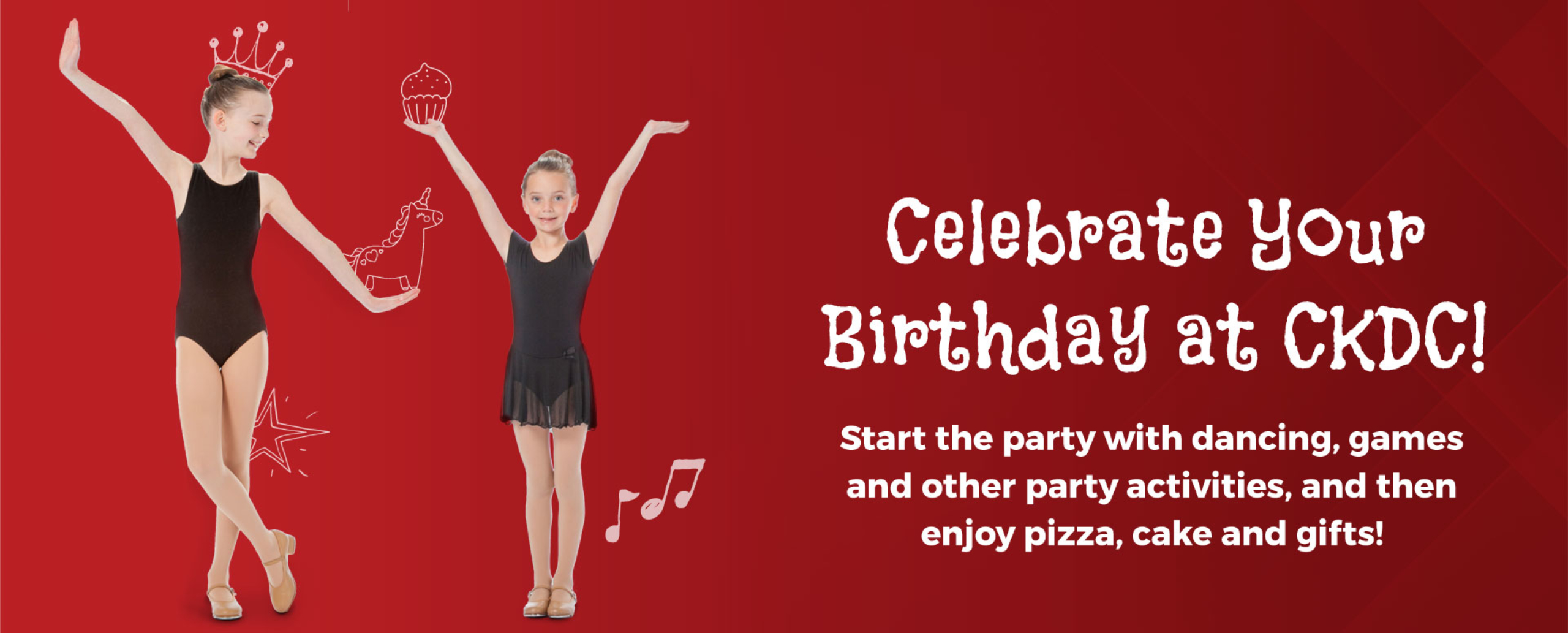 Celebrate Your Birthday at CKDC